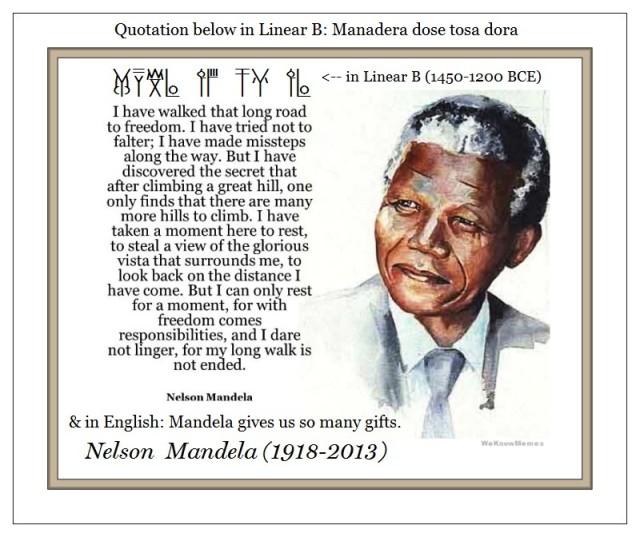 Nelson Mandela I have walked that long road