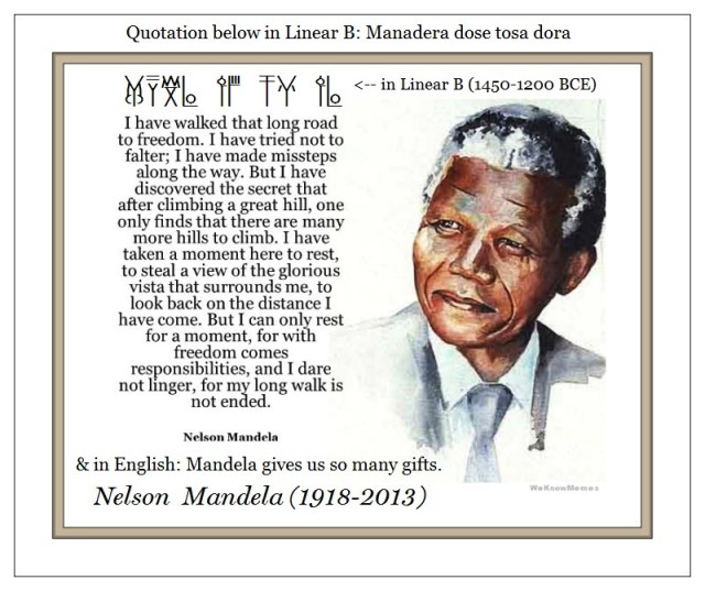 Nelson Mandela I have walked that long road