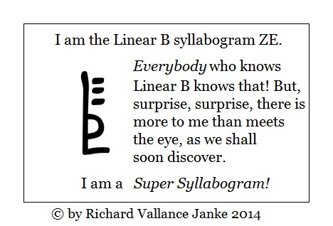 Linear B ZE syllabogram logogram combinatory ideogram