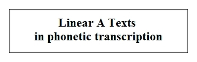 Linear A Texts in phonetic transcription John G Younger