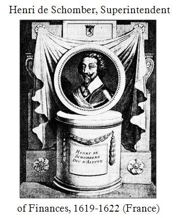 Henri de Schomber 1575-1632 Superintendent of Finances 1619-1622