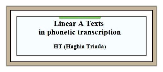 Linear A Texts in transcription Haghia Triada