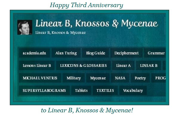 Happy Third Anniversary to Linear B, Knossos & Mycenae!