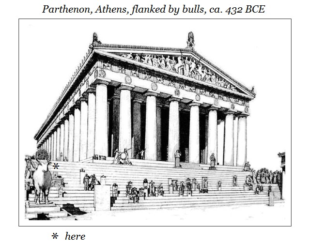 Pathenon Athens flanked by Bulls ca 432 BCE