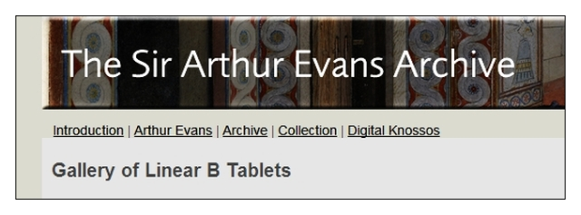 Sir Arthur Evans Archives Gallery of Linear B tablets