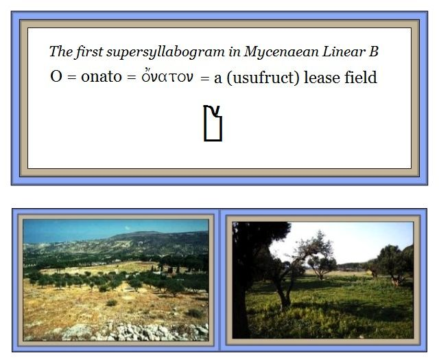 The first supersyllabogam in Mycenaean Linear B = O = onaton = lease field