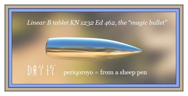 the magic bullet Linear B periqoroyo