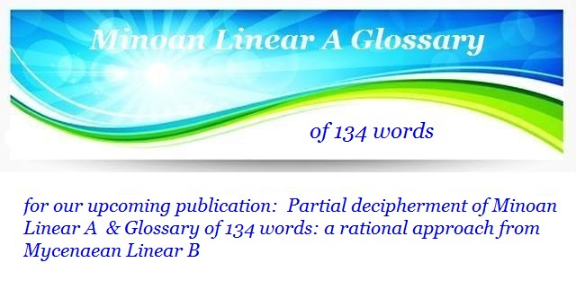 Linear A Glossary partial decipherment of Minoan Linear A a rational approach