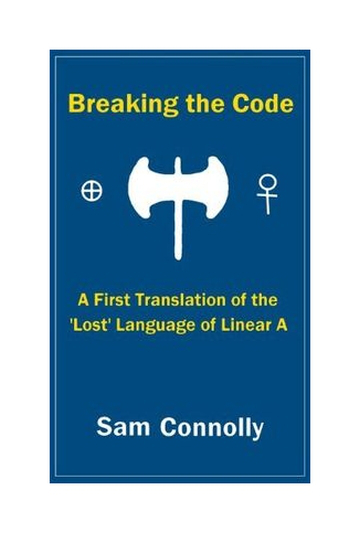 Sam Connolly Beaking the Code Linear A
