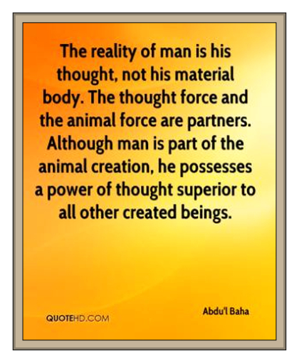 abdul-baha-quote-the-reality-of-man-is-his-thought-not-his-material