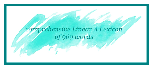 comprehensive Linear A Lexicon of 969 words