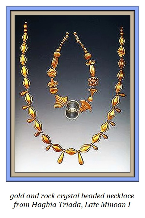 Gold and rock crystal necklace beads from Agia Triada, Late Minoan I period