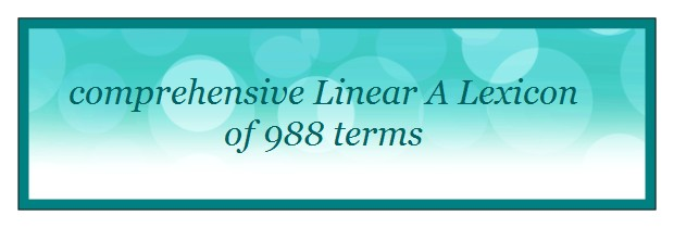 comprehensive Linear A lexicon of 988 terms