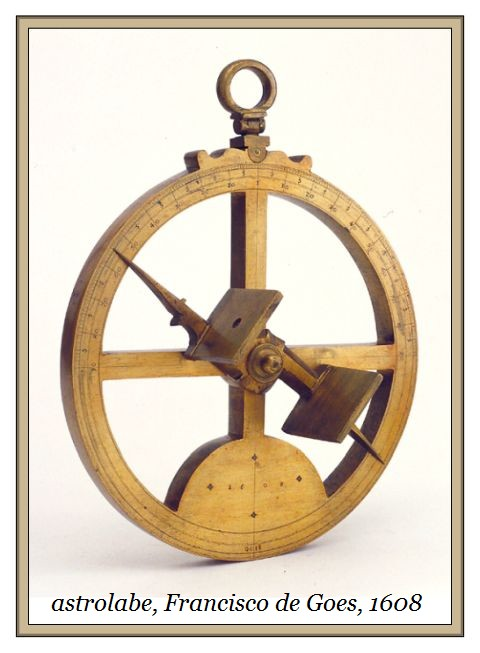 Mariner's Astrolabe Francisco de Goes 1608